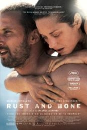 Rust and Bone (De rouille et d'os) (2012)
