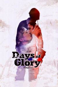 Days of Glory (Indigènes) (2006)
