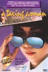 A Taxing Woman (Marusa no onna) (1987)