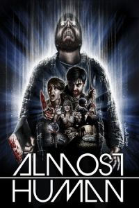 Almost Human (2013)