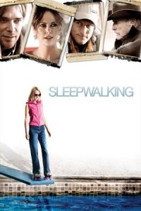 Sleepwalking (2008)