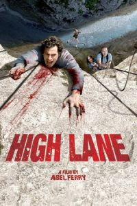 High Lane (Vertige) (2009)