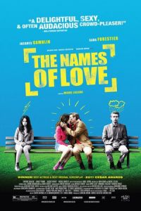 The Names of Love (Le nom des gens) (2010)