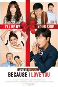 Because I Love You (Saranghagi Ttaemoone) (2017)