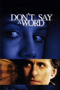 Don't Say a Word (2001)