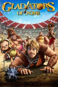 Gladiators of Rome (Gladiatori di Roma) (2012)