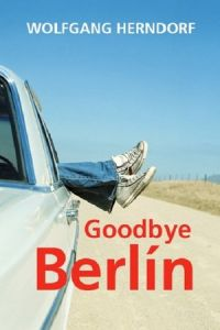 Goodbye Berlin (Tschick) (2016)