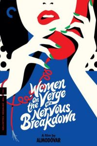 "Women on the Verge of a Nervous Breakdown (Mujeres al borde de un ataque de ""nervios"") (1988)"