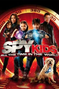 Spy Kids 4: All the Time in the World (Spy Kids: All the Time in the World in 4D) (2011)