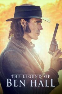 The Legend of Ben Hall (2017)