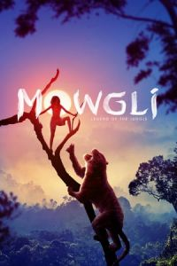 Mowgli: Legend of the Jungle (Mowgli) (2018)
