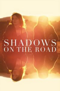 Shadows on the Road (2018)