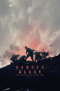 Danger Close (Danger Close: The Battle of Long Tan) (2019)