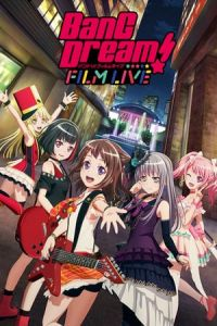BanG Dream! Live: Roselia x RAS: Rausch und/and Craziness (BanG Dream! FILM LIVE) (2019)