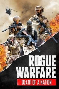 Rogue Warfare: Death of a Nation (Rogue Warfare 3: Death of a Nation) (2020)